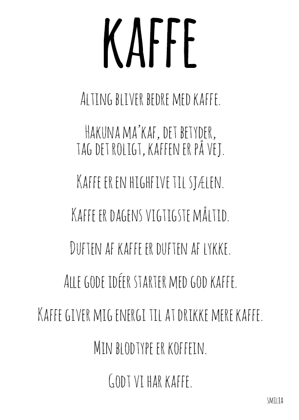 kaffe citater Kaffe (A4)   Smilia   StiLia ApS kaffe citater