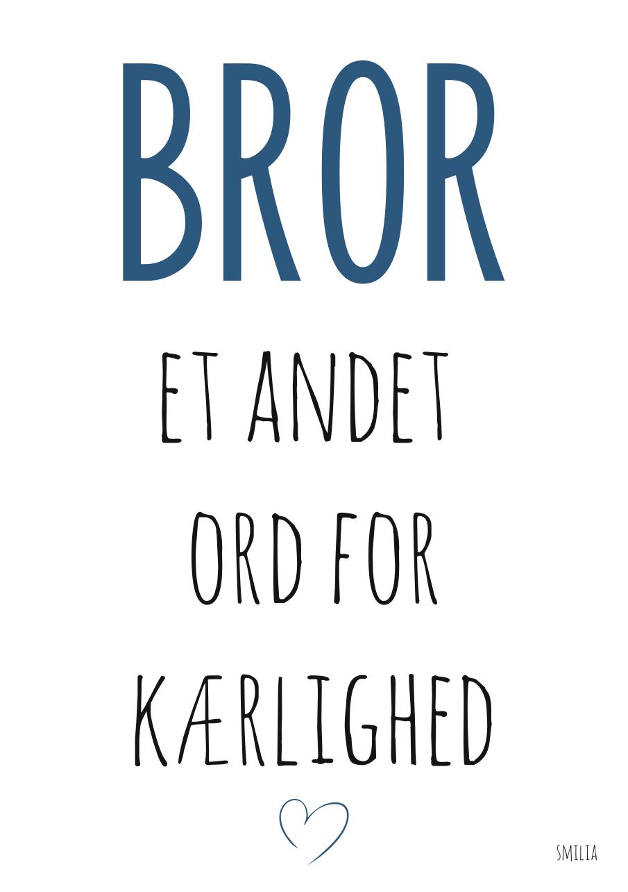 bror og søster citat Bror   et andet ord for kærlighed   Smilia   StiLia ApS bror og søster citat